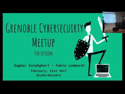 Grenoble Cybersecurity Meetup 5th Session - 21st Feb 2017