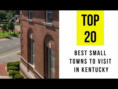 TOP 20. Best Small Towns to Visit in Kentucky