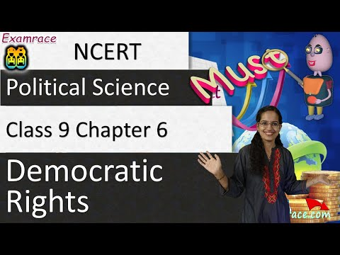 NCERT Class 9 Political Science / Polity / Civics Chapter 6: Democratic Rights