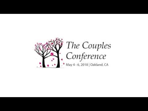 The Couples Conference 2018 - May 4-6 2018 - Oakland, CA