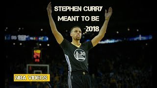 Stephen Curry Mix 2018 - Meant To Be