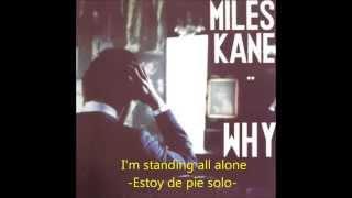 Repeat youtube video Miles Kane  Why SUBTITULADO (English/Español)