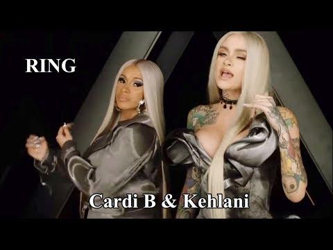 Ring - Cardi B & Kehlani (Lyrics ve Türkçe Çeviri)