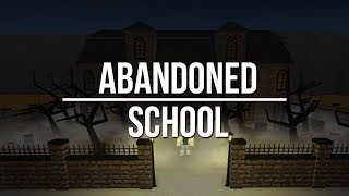 ROBLOX | Welcome to Bloxburg: Abandoned School 152k