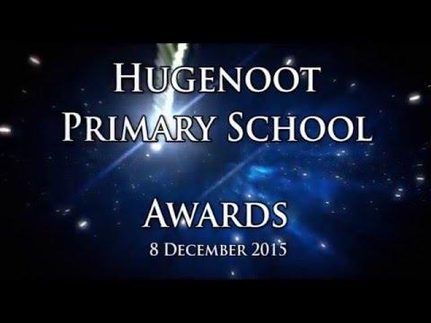 Hugenoot Primary School  Awards 2015