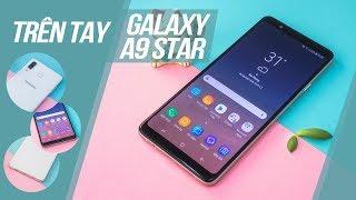 Trên tay Galaxy A8 Star, camera khủng, màn hình lớn, thiết kế siêu mỏng