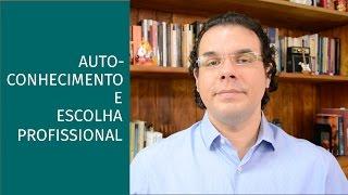 DICAS DE AUTOCONHECIMENTO PARA ACERTAR NA ESCOLHA PROFISSIONAL