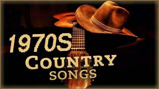 Greatest Country Songs Of 1970s   Best 70s Country Music Hits   Top Old Country Songs