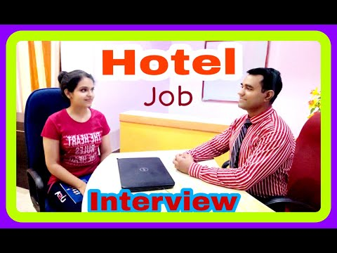 Hotel #Management job : Hotel job #Interview