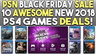 Black Friday PSN Sale - 10 Awesome NEW 2018 PS4 Games Deals!