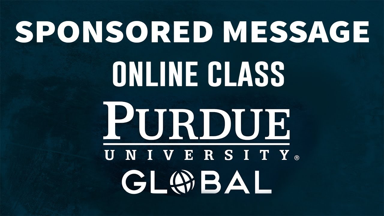 Sponsored Message From Our Partner Purdue Global