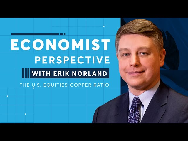 Economist Perspective: The U.S. Equities-Copper Ratio