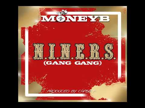 "MONEY B – ""N.I.N.E.R.S. (GANG GANG)"" PRODUCED BY CHASE P"