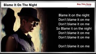Blame It On The Night Lyrics - Calvin Harris