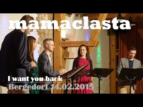 Mamaclasta - I want you back - Kulturforum Serrahn 14.02.2015