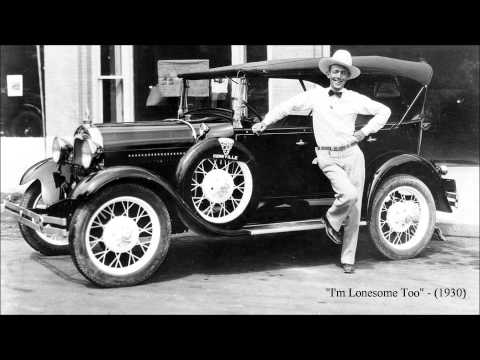 I'm Lonesome Too by Jimmie Rodgers (1930)
