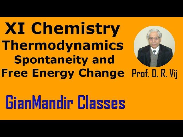 XI Chemistry | Thermodynamics | Spontaneity and Free Energy Change by Ruchi Ma'am