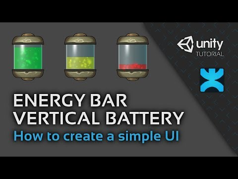 Energy Bar Vertical Battery - How to create a simple UI in Unity - 16 - DoozyUI Video Tutorial
