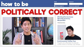 How to be Politically Correct! by : nigahiga