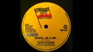 Sister Rasheda-Hail H.I.M.