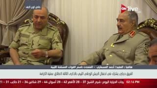أحمد المسمارى يشكر القوات المسلحة المصرية على دعم ليبيا في مواجهة الإرهاب.. فيديو