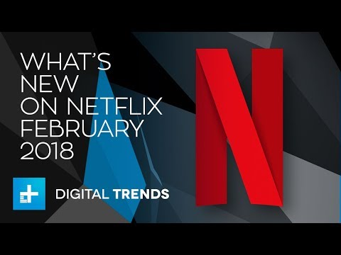 What's New On Netflix And What's Leaving In February 2018