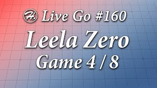 Leela Zero Match (Game 4/8) - Haylee's Live Go 160