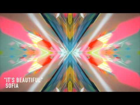 It's Beautiful (Official Audio) | Sofia
