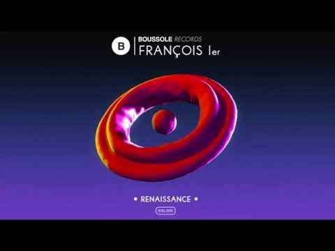 François Ier - Renaissance (Original Mix) - [BSL005]