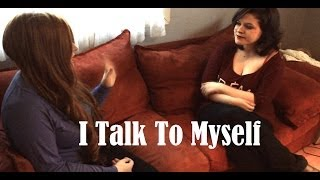 I Talk To Myself | Maladaptive Daydreaming