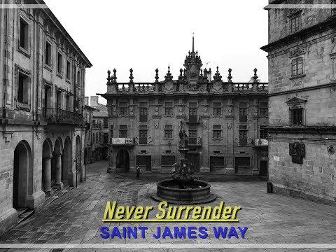 Never Surrender, Saint James Way
