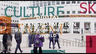 Digital Transformation  - Voices from around the world