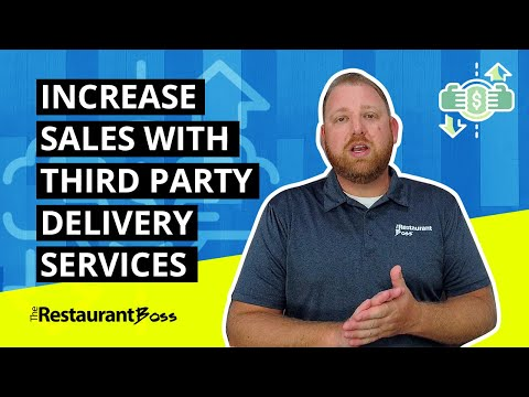Increase Sales With Third Party Delivery Services