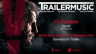 Metal Gear Solid V: The Phantom Pain - Gamescom Trailer Music #1 (Hi-Finesse - Zenith)