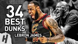 LeBron James GREATEST 34 DUNKS of HIS CAREER | 34th Birthday Celebration Video