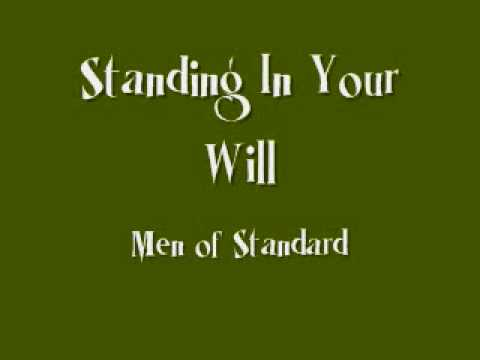 Men Of Standard - Standing In Your Will - YouTube