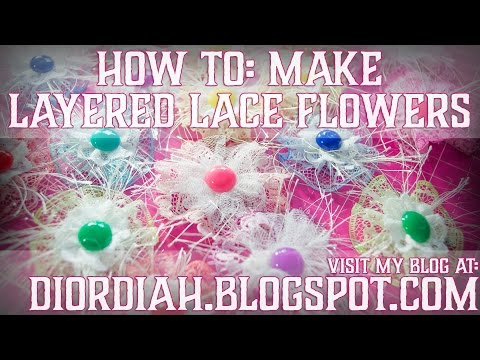 How To: Make Layered Lace Flowers