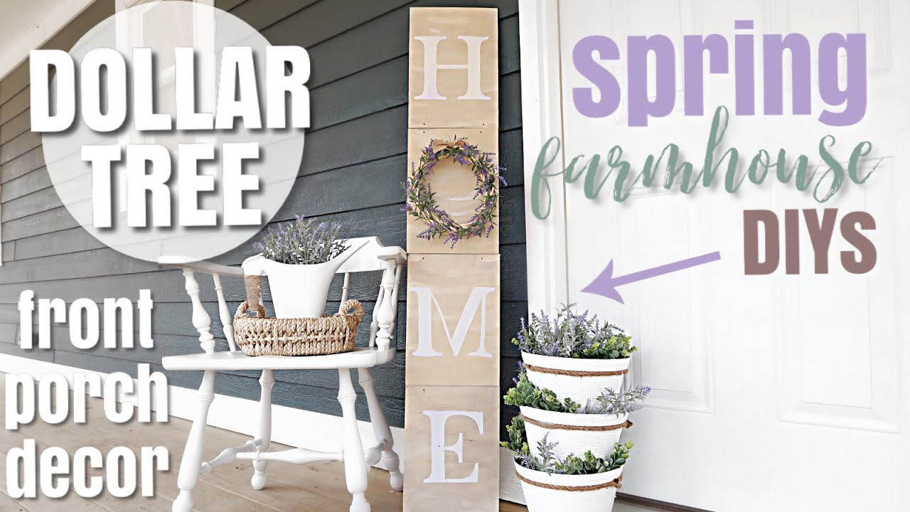 DIY DOLLAR TREE SPRING PORCH DECOR  FARMHOUSE STYLE DIY