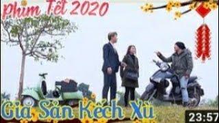 Phim Hài Tết 2020 : Gia Sản Kếch Xù Full HD - Tập 7 |phim hài hay (p