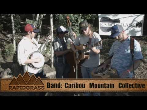 """Caribou Mountain Collective   """"Up in them Hills"""""""
