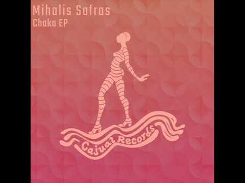 Mihalis Safras - Chaka (Original Mix)