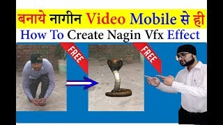 How To Create Nagin VFX Effect Video With Mobile || By Digital Bihar