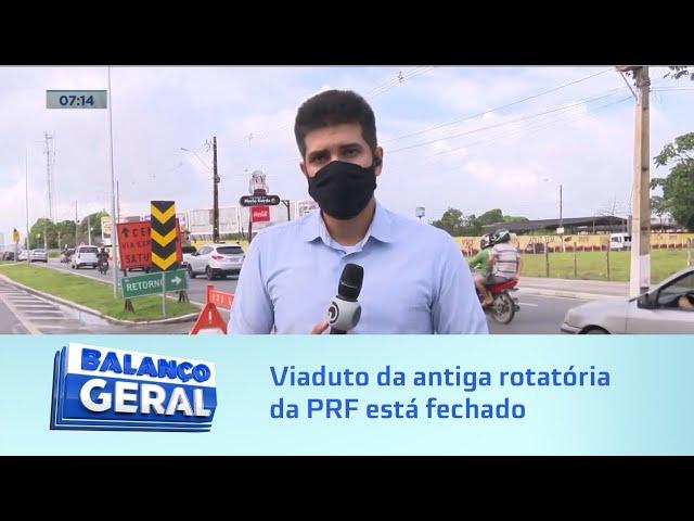 Visita do presidente: Viaduto da antiga rotatória da PRF está fechado