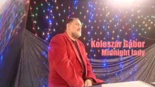 Koleszár Gábor - Midnight lady - cover - Chris Norman