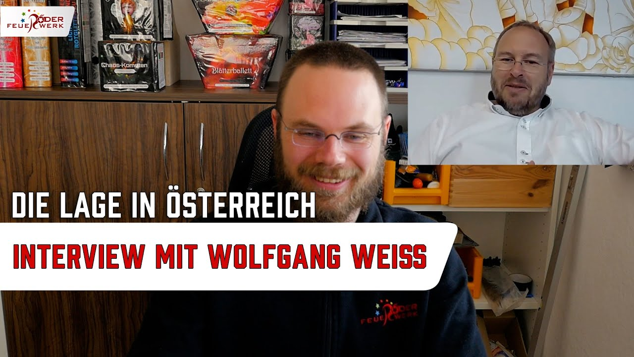Die Lage in Österreich - Interview mit PYROTRADE / Wolfgang Weiß