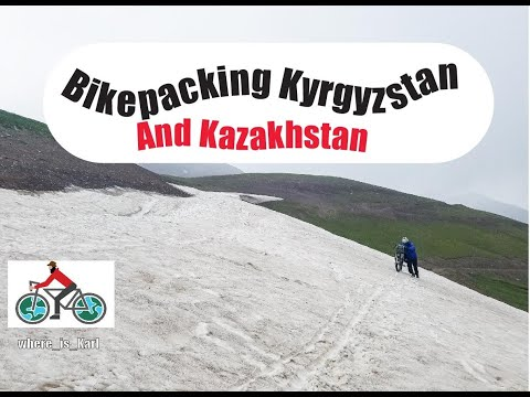 Bikepacking Kyrgyzstan and Kazakhstan - 'The Americans' Episode 2 of 2