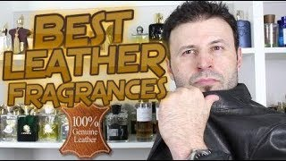 The BEST LEATHER Scents/Perfumes/Colognes/Fragrances