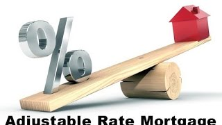 How Do Adjustable Rate Mortgages (ARM) Work?