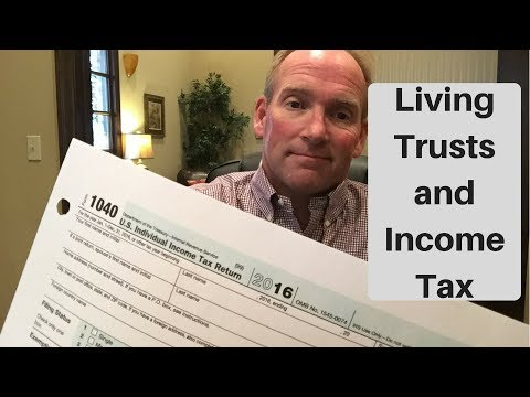 Living Trusts and Income Tax