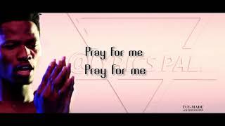 Kwesi-Arthur Pray For Me Lyrics video(lyricspal)